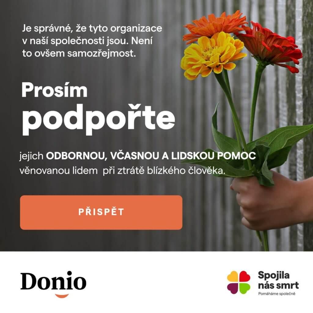 Přispět můžete na stránkách Donio.cz sbírky Spojila nás smrt